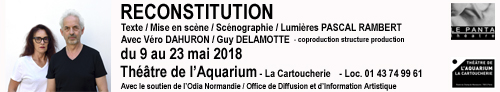 Reconstitution - Théâtre de l'Aquarium