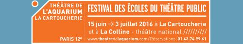 Festival des Ecoles du Théâtre Public
