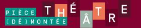 Partenariat Réseau Canopé - Pièce (dé)montée