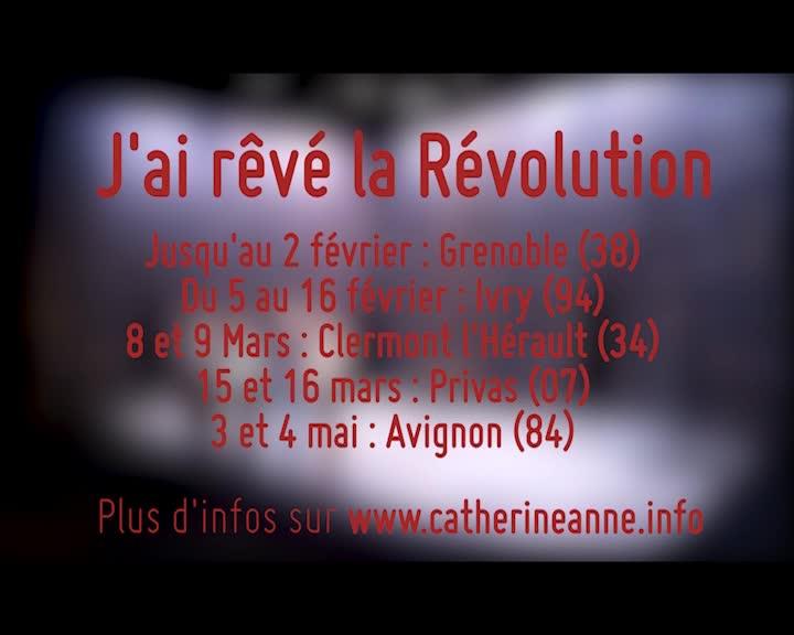 """Vidéo """"J'ai rêvé la révolution"""" de Catherine Anne - Teaser"""