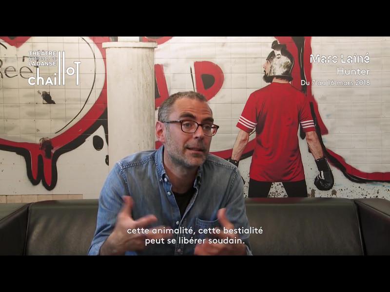 """Vidéo """"Hunter"""", présentation par Marc Lainé"""