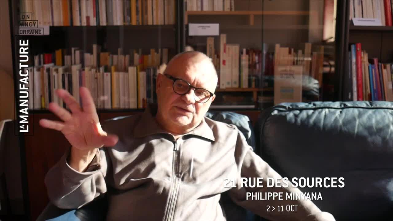 """Vidéo """"21 rue des Sources """", présentation par Philippe Minyana, metteur en scène"""