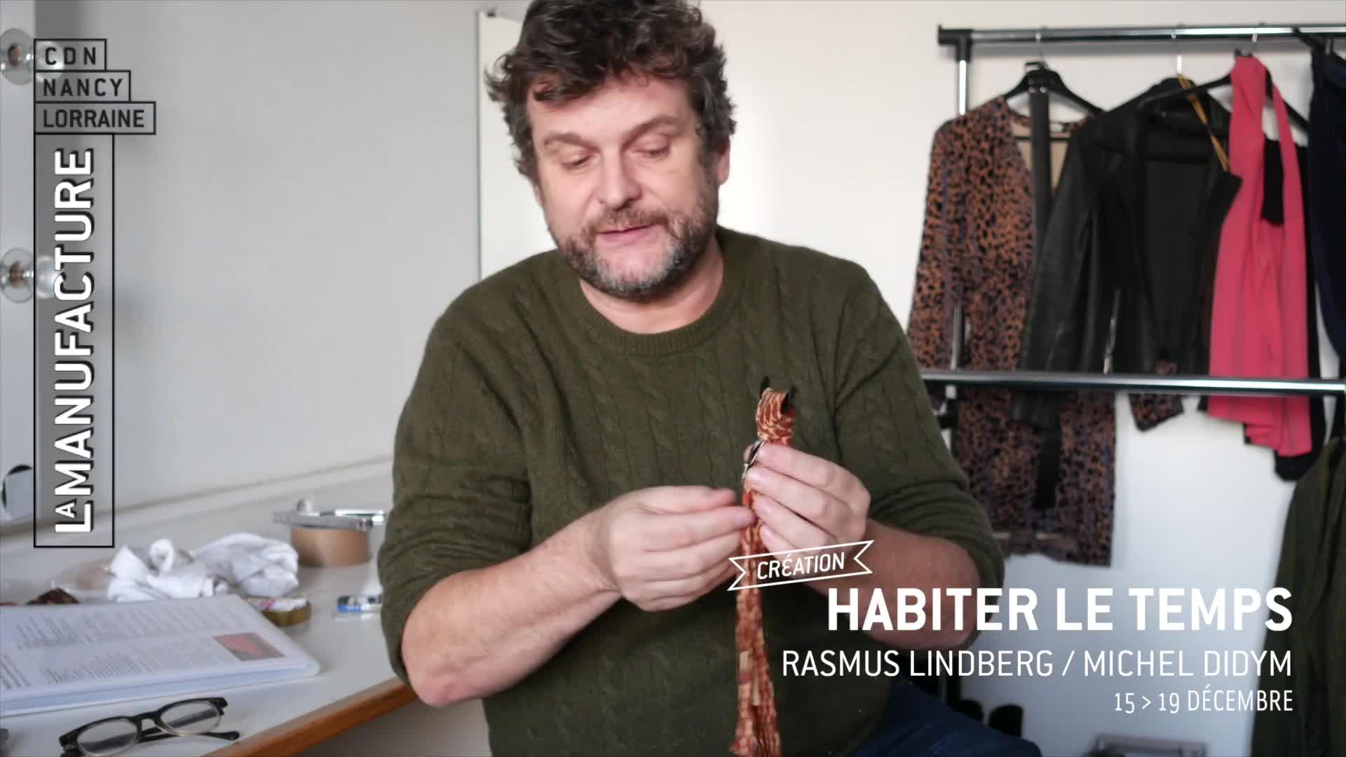 """Vidéo """"Habiter le temps"""" - Rasmus Lindberg/Michel Didym - Carnet de création #2"""