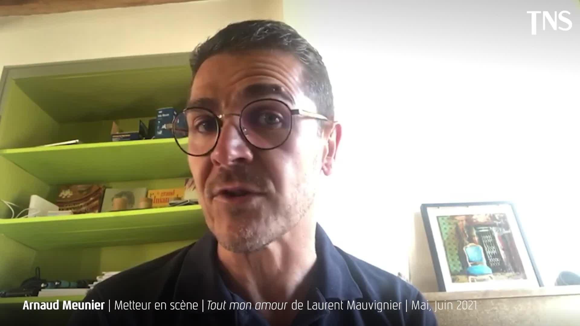 """Vidéo """"Tout mon amour"""" - Présentation par Arnaud Meunier (2/3)"""