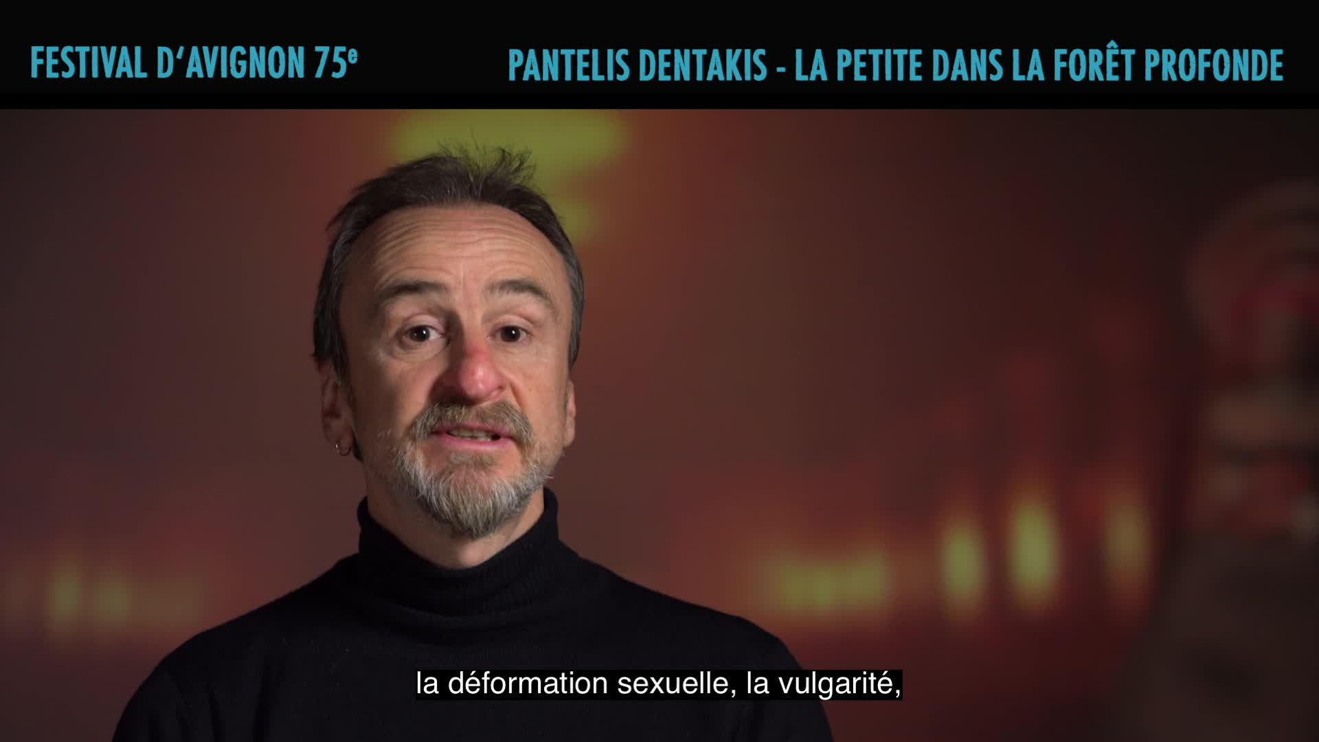 "Vidéo Pantelis Dentakis présente ""La Petite dans la forêt profonde"""