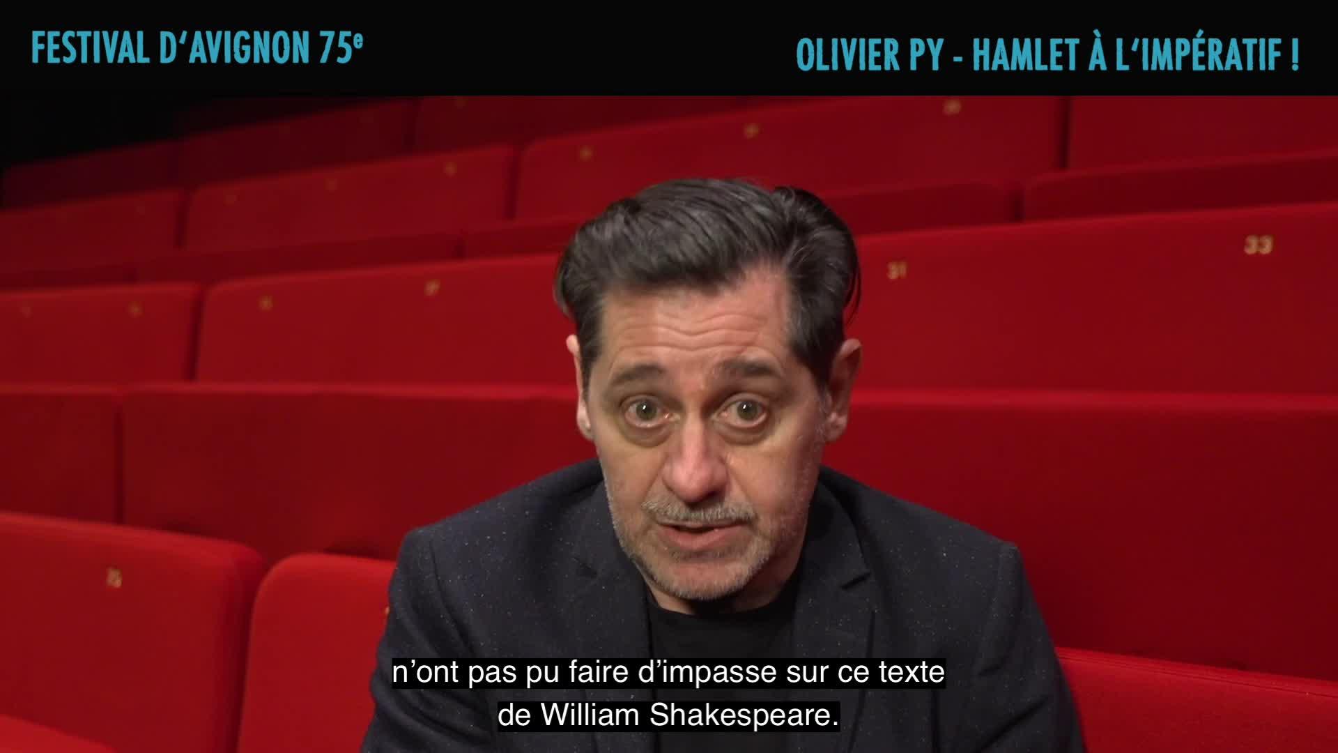 """Vidéo Olivier Py présente le feuilleton théâtral """"Hamlet à l'impératif !"""""""
