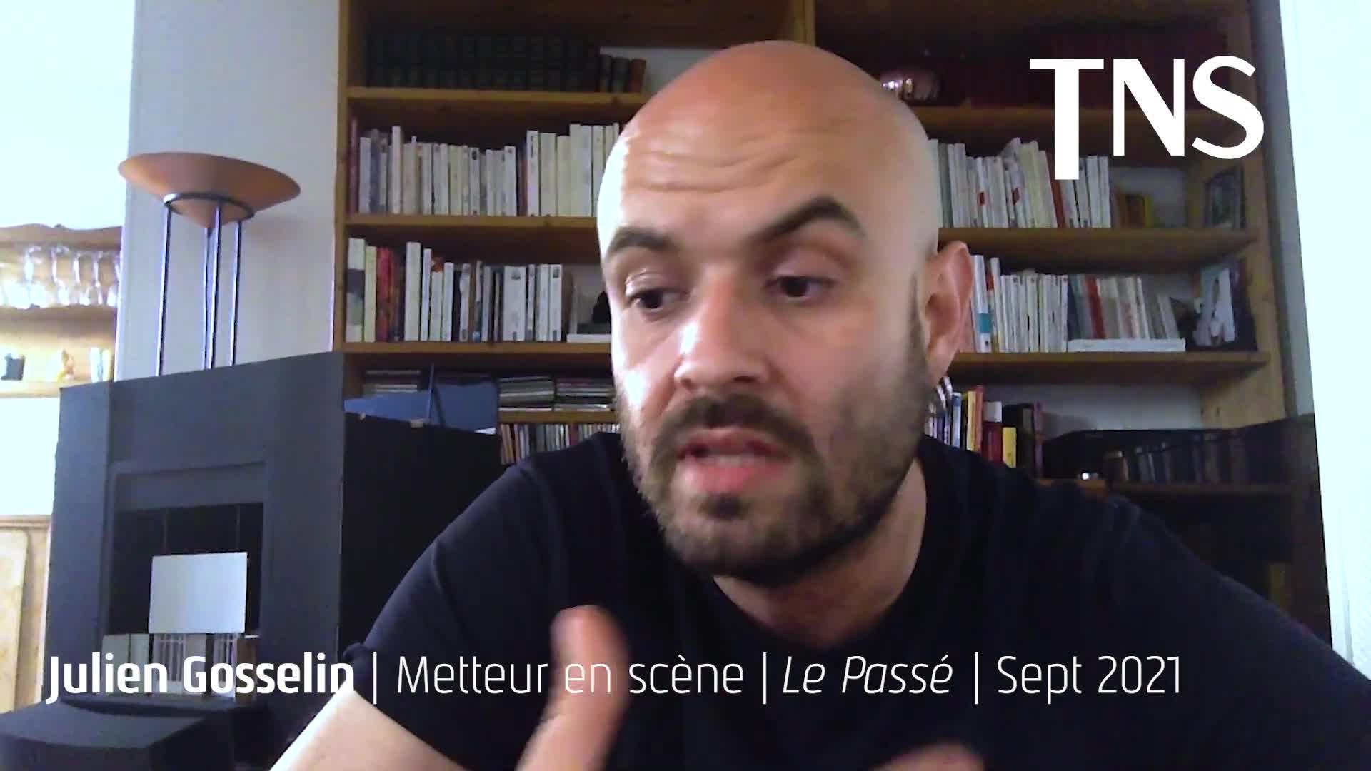 """Vidéo """"Le Passé"""" - Léonid Andréïev/Julien Gosselin - Présentation"""