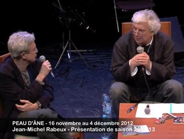 """Vidéo """"Peau d'âne"""", présentation par Jean-Michel Rabeux"""