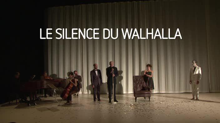 """Vidéo """"Le Silence du Walhalla"""" d' Olivier Balazuc, m.e.s Richard Brunel"""