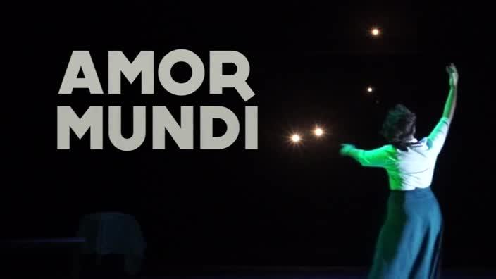 """Vidéo """"Amor Mundi"""" d'après Hannah Arendt - Bande-annonce"""