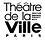 Théâtre de la Ville - Paris