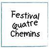 Festival Quatre Chemins