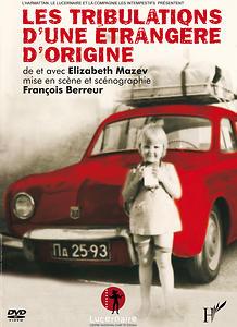 Couverture du dvd de Les Tribulations d'une étrangère d'origine