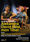 Couverture du dvd de Alexandra David-Néel, mon Tibet