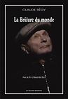 Couverture du dvd de La Brûlure du monde de Claude Régy - Livre/DVD