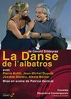 Couverture du dvd de La Danse de l'albatros