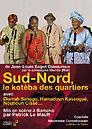 Couverture du dvd de Sud-Nord, le kotéba des quartiers