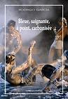 Couverture du dvd de Bleue, saignante, à point, carbonisée - Livre DVD