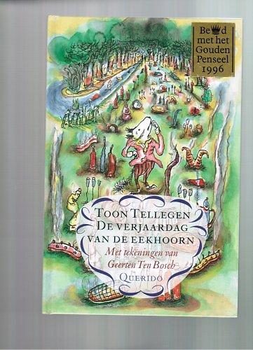 De Verjaardag Van De Eekhoorn Toon Tellegen Theatre Contemporain Net