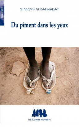 Pistes Pour Decouvrir L œuvre Du Piment Dans Les Yeux Simon Grangeat Theatre Contemporain Net