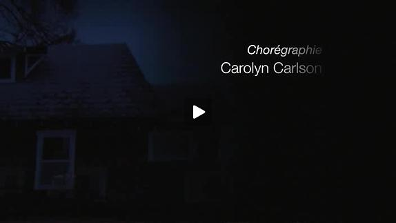 Vidéo Carolyn Carlson - Now / teaser