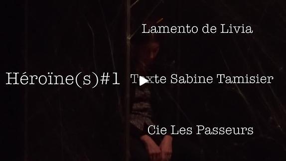 """Vidéo """"Héroïne(s)#1 Lamento de Livia"""" - Teaser"""