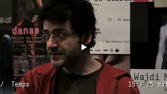 "Vidéo ""Temps"", entretien avec Wajdi Mouawad"