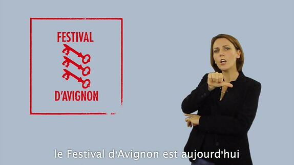 Vidéo Le Festival d'Avignon accessible en LSF et STT