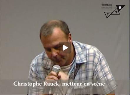 """Vidéo """"Têtes rondes et têtes pointues"""", entretien avec Christophe Rauck"""