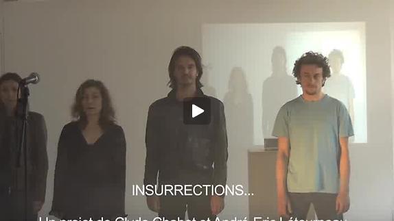 """Vidéo """"Insurrections..."""" création expérimentale"""