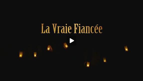 """Vidéo """"La Vraie Fiancée"""", m.e.s. Emmanuel Besnault - Bande-annonce"""