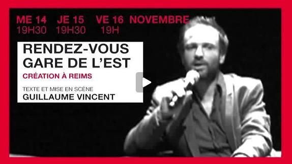 """Vidéo """"Rendez-vous gare de l'Est"""", présentation par Guillaume Vincent"""