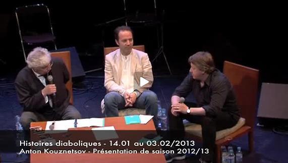"""Vidéo """"Histoires diaboliques"""" m.e.s. Anton Kouznetsov, présentation"""