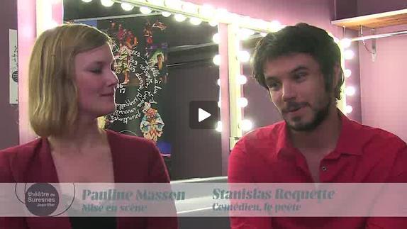 """Vidéo """"Les Épiphanies"""" - Entretien avec Pauline Masson et Stanislas Roquette"""