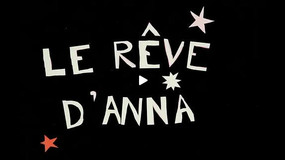 """Vidéo """"Le Rêve d'Anna"""", m.e.s. Bérangère Vantusso - Bande-annonce"""