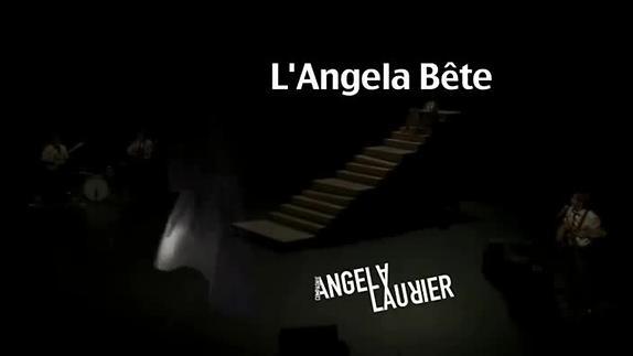 """Vidéo """"L'Angela bête"""" de Angela Laurier, bande-annonce"""