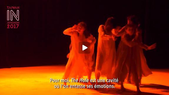 Vidéo Reportage Taïwan-Avignon Off 2017: The Hole
