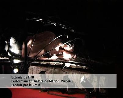 "Vidéo ""H/B"", m.e.s. Marion Mirbeau, extraits"