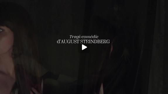 """Vidéo """"Créanciers"""" de A. Strindberg, m.e.s. F. Fage - Teaser"""