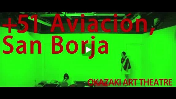 """Vidéo """"+51 aviacion San Borja"""" de Yudai Kamisato - Extrait"""