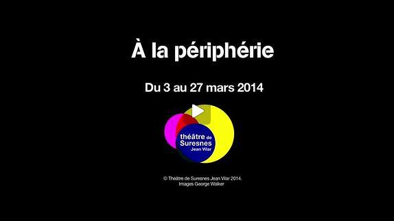 """Vidéo """"A la périphérie"""" de Sedef Ecer, m.e.s. Thomas Bellorini, teaser"""