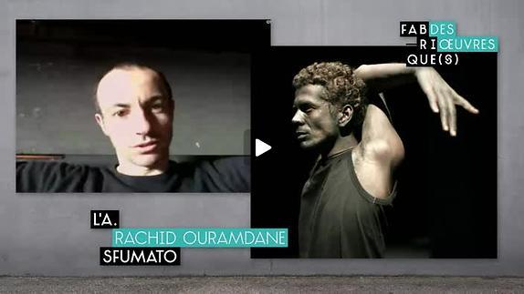 "Vidéo ""Sfumato"", entretien avec Rachid Ouramdane"