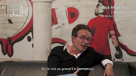 """Vidéo """"Carmen(s)"""" - Entretien avec José Montalvo"""