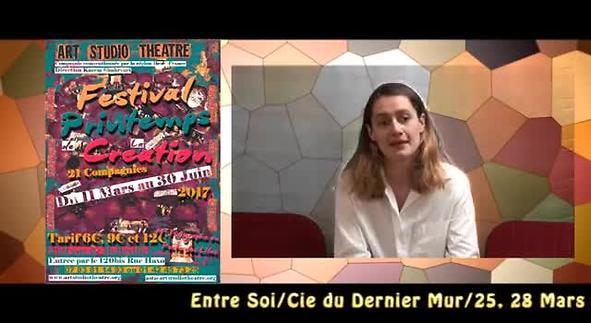 """Vidéo """"Entre soi"""" - Cie du dernier mur - Festival printemps de la Création"""