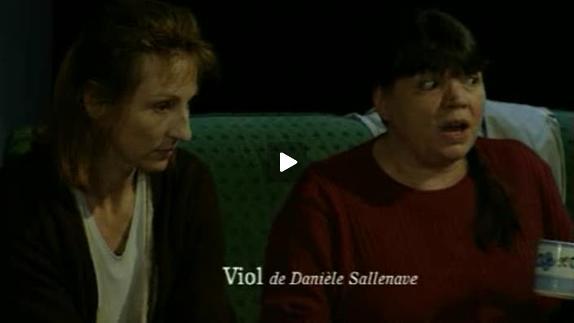 Vidéo Viol, m.e.s. Brigitte Jaques-Wajeman - Bande-annonce
