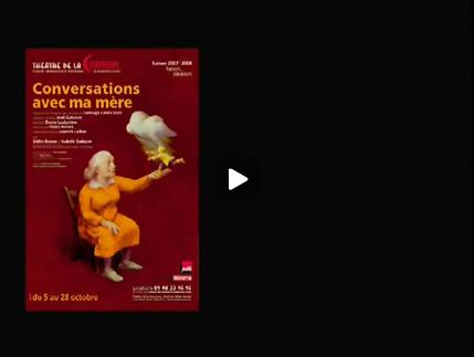 Vidéo Extraits de Conversations avec ma mère