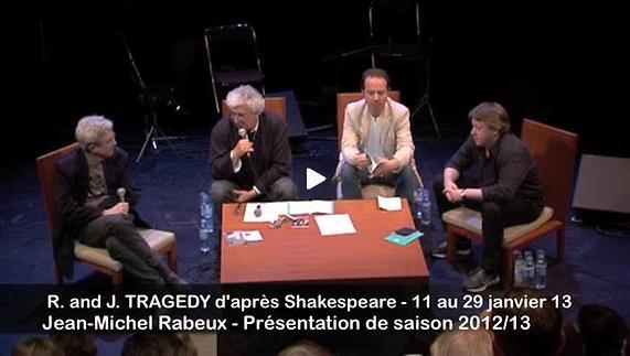 """Vidéo """"R and J tragedy"""", présentation par Jean-Michel Rabeux"""