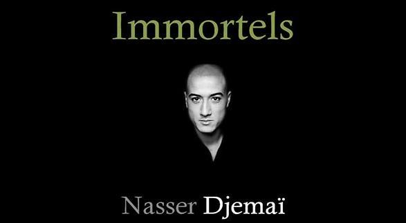 """Vidéo """"Immortels"""", présentation par Nasser Djemaï"""