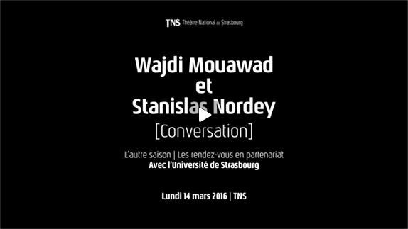 """Vidéo Conversation entre W. Mouawad et S. Nordey : """"la métaphore de la chauve-souris"""""""