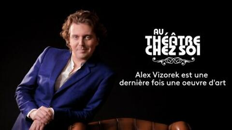 """""""Alex Vizorek est une oeuvre d'art"""" - Alex Vizorek (Captation intégrale)"""
